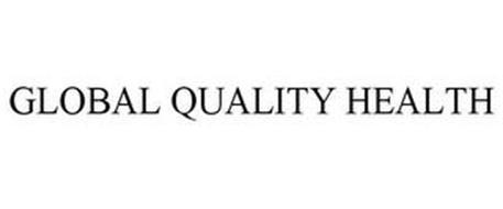 GLOBAL QUALITY HEALTH