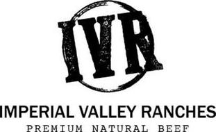 IVR IMPERIAL VALLEY RANCHES PREMIUM NATURAL BEEF
