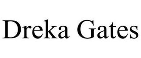DREKA GATES