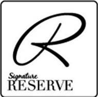 R SIGNATURE RESERVE