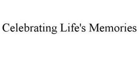 CELEBRATING LIFE'S MEMORIES