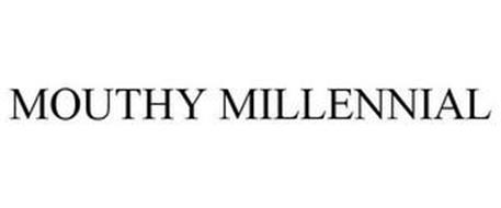 MOUTHY MILLENNIAL