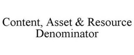 CONTENT, ASSET & RESOURCE DENOMINATOR