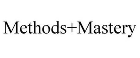 METHODS+MASTERY