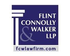 FLINT CONNOLLY & WALKER LLP FCWLAWFIRM.COM