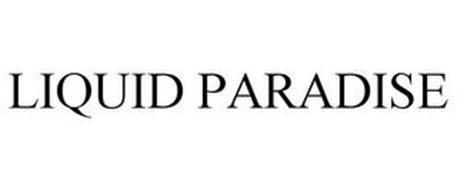 LIQUID PARADISE