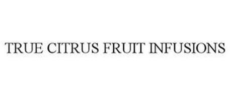 TRUE CITRUS FRUIT INFUSIONS
