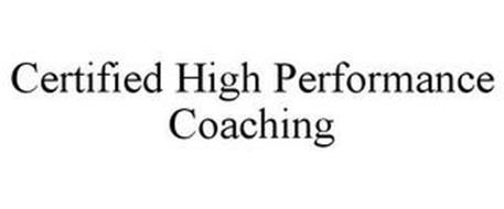 CERTIFIED HIGH PERFORMANCE COACHING