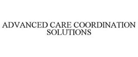 ADVANCED CARE COORDINATION SOLUTIONS