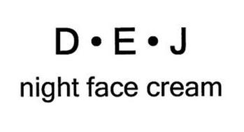 D E J NIGHT FACE CREAM