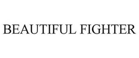 BEAUTIFUL FIGHTER
