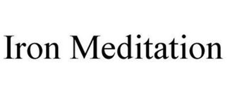 IRON MEDITATION