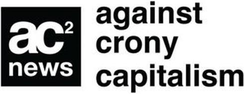 AC2 NEWS AGAINST CRONY CAPITALISM