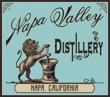 NAPA VALLEY DISTILLERY NAPA, CALIFORNIA