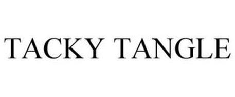 TACKY TANGLE