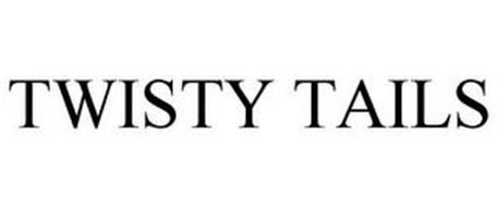 TWISTY TAILS