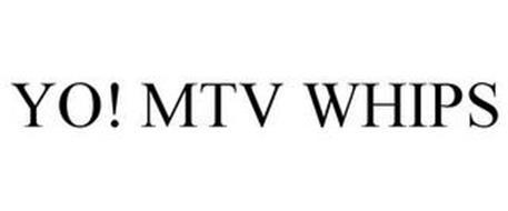 YO! MTV WHIPS