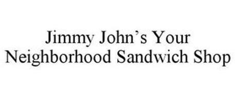 JIMMY JOHN'S YOUR NEIGHBORHOOD SANDWICH SHOP