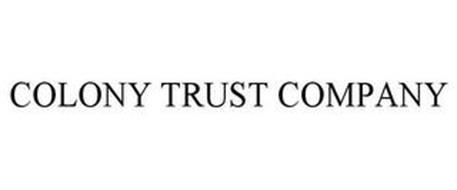 COLONY TRUST COMPANY