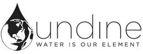 UNDINE WATER IS OUR ELEMENT