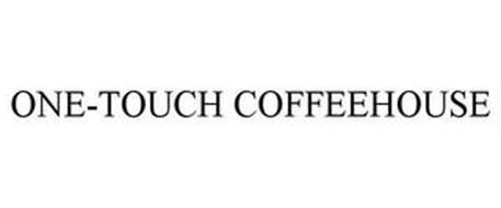 ONE-TOUCH COFFEEHOUSE