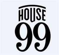 HOUSE 99