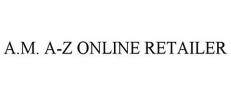A.M. A-Z ONLINE RETAILER