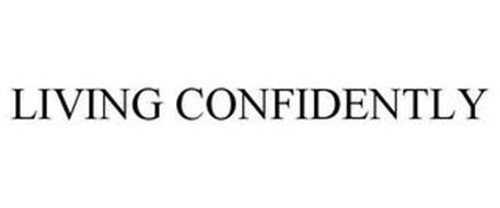 LIVING CONFIDENTLY