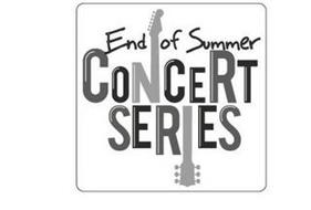 END OF SUMMER CONCERT SERIES