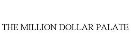 THE MILLION DOLLAR PALATE