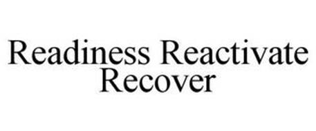 READINESS REACTIVATE RECOVER