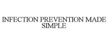 INFECTION PREVENTION MADE SIMPLE