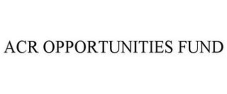 ACR OPPORTUNITIES FUND