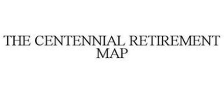 THE CENTENNIAL RETIREMENT MAP