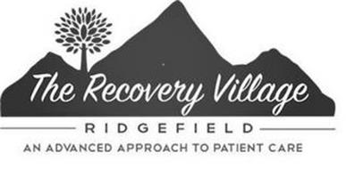 THE RECOVERY VILLAGE RIDGEFIELD AN ADVANCED APPROACH TO PATIENT CARE