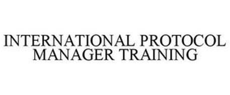 INTERNATIONAL PROTOCOL MANAGER TRAINING