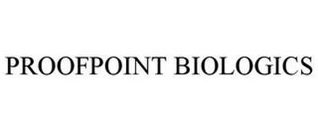 PROOFPOINT BIOLOGICS