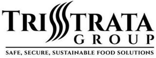 TRISTRATA GROUP SAFE, SECURE, SUSTAINABLE FOOD SOLUTIONS