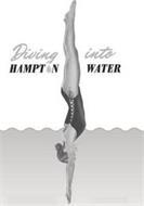 DIVING INTO HAMPTON WATER
