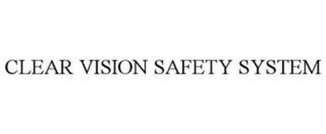 CLEAR VISION SAFETY SYSTEM