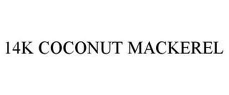 14K COCONUT MACKEREL