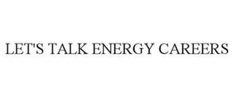 LET'S TALK ENERGY CAREERS