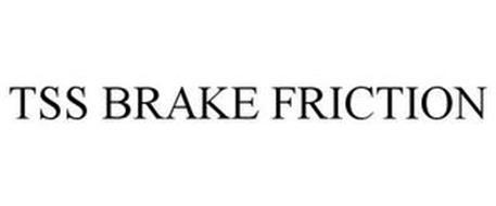 TSS BRAKE FRICTION