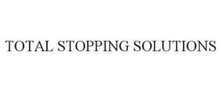 TOTAL STOPPING SOLUTIONS