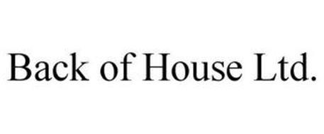 BACK OF HOUSE LTD.
