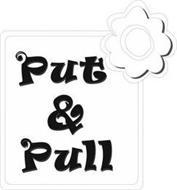PUT&PULL