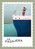 THE EMPRESS OF LA PASAJERA