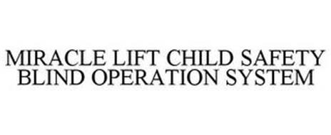 MIRACLE LIFT CHILD SAFETY BLIND OPERATION SYSTEM