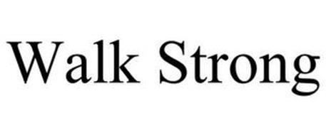 WALK STRONG