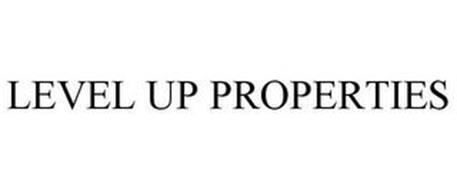 LEVEL UP PROPERTIES